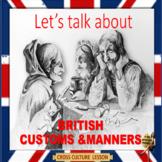 British customs & manners - ESL adult cross culture conversation power-point