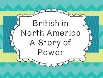 Michigan History: British in North America Unit - A Story of Power