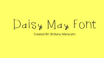 Brittany Maracalin's Fonts: Daisy May Font