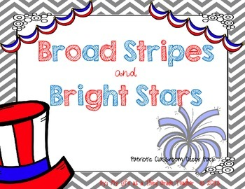 Broad Stripes & Bright Stars (A Patriotic classroom theme set)