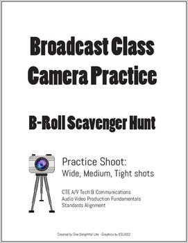 Broadcast Class: B-Roll Scavenger Hunt
