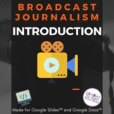 Broadcast Journalism: An Introduction and Camera Angles