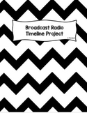 Broadcast Radio Timeline Project