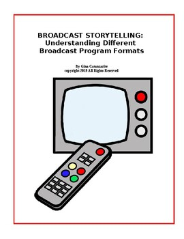 Broadcast Storytelling: Understanding Different Program Formats