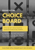 Broadcasting Choice Board Activity