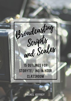 Broadcasting Scripts and Scales