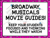 BROADWAY MUSICALS MOVIE GUIDES BUNDLE (6 GREAT BROADWAY SHOWS!)DISTANCE LEARNING