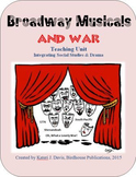 Broadway Musicals & War, Teaching Unit Integrating Drama & Social Studies