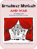 Broadway Musicals & War, Teaching Unit Integrating Drama &