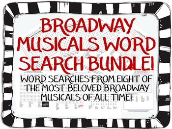BROADWAY MUSICALS WORD SEARCHES!  8 GREAT SHOWS!  PERFECT FOR YOUR SUB TUB!