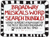 BROADWAY MUSICALS WORD SEARCHES!  8 GREAT SHOWS! DISTANCE