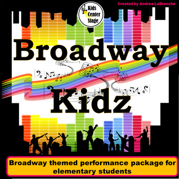 Broadway themed script for single class or large group musical performance