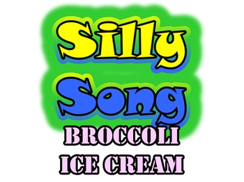 Broccoli Ice Cream: Silly Song & Listening Dictation For Food