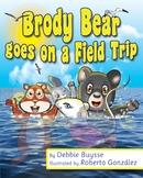 Brody Bear goes on a Field Trip