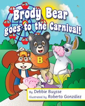 Brody Bear goes to the Carnival