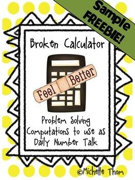 Broken Calculator FREEBIE {Problem Solving Computations}