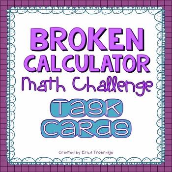 Broken Calculator Math Challenge Task Cards