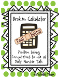 Broken Calculator {Problem Solving Computations to use as Daily Number Talk}