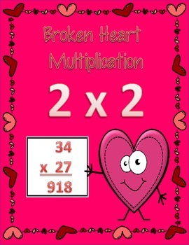 Broken Heart Multiplication 2 x 2