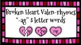 Broken Heart Valentine Valen-Rhymes Phonics Blends -AG 3 Letter Words