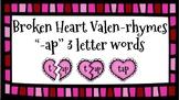 Broken Heart Valentine Valen-Rhymes Phonics Blends -AP 3 Letter Words