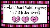 Broken Heart Valentine Valen-Rhymes Phonics Blends -AT 3 Letter Words