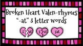 Broken Heart Valentine Valen-Rhymes Phonics Blends -AT 3 L