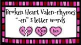 Broken Heart Valentine Valen-Rhymes Phonics Blends -EN 3 Letter Words