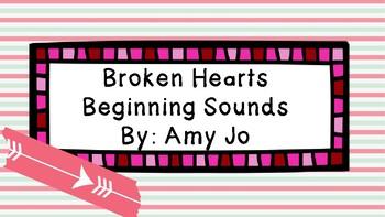 Broken Hearts Beginning Sounds