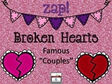 "Broken Hearts ZAP! Famous ""Couples"": Things That Go Together"