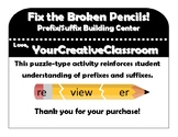 Broken Pencil Prefix/Suffix Center