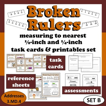 Broken Rulers - measure to nearest 1/2 & 1/4 inch task cards/printables (set b)
