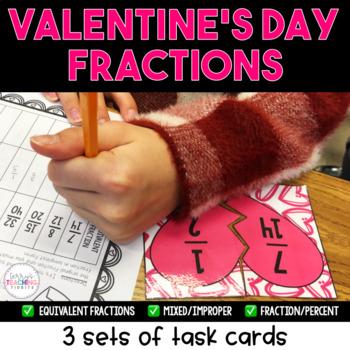 Brokenhearted Valentine Fraction Task Cards - Equivalent, Improper, Decimals