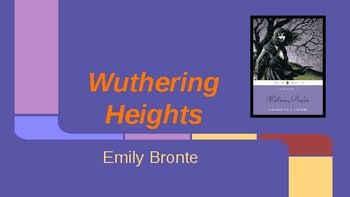 Bronte's Wuthering Heights - Pre-reading PowerPoint