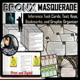 Bronx Masquerade Inference Task Cards, Graphic Organizer, and Bookmarks