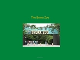 Bronx Zoo - Power Point - Information Facts Pictures History