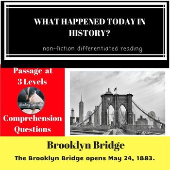 Brooklyn Bridge Differentiated Reading Comprehension Passage May 24