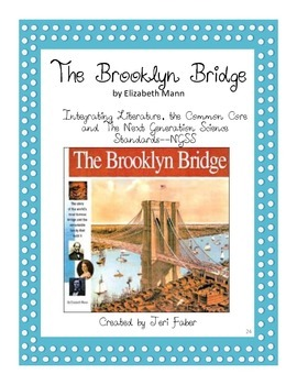 Brooklyn Bridge--Integrating Literature, the 2nd grade Common Core and The NGSS-