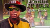 Brother Future Digital Video Guide and Analysis
