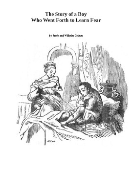 Brothers Grimm - The Story of a Boy Who Went Forth to Learn Fear