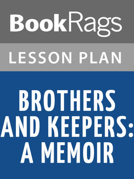 Brothers and Keepers: A Memoir Lesson Plans