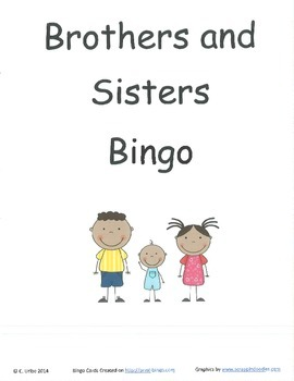 Brothers and Sisters Bingo Game ~ Language Arts Activity
