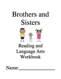 Brothers and Sisters ~ Ellen B. Senisi ~ Language Arts Workbook