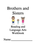 Brothers and Sisters ~ Ellen B. Senisi ~ Language Arts Workbook