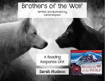 Brothers of the Wolf - A First Nations / Native American Legend