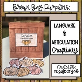 Brown Bag Pumpkins: Language and Articulation Craftivity