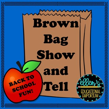 Brown Bag Show and Tell