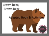 Brown Bear Adapted Book and Activities