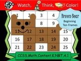 Brown Bear Beginning Ten Frames - Watch, Think, Color Myst