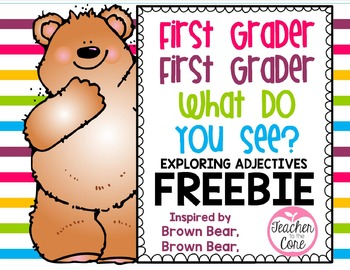 Brown Bear Book First Grader, First Grader What do you see?